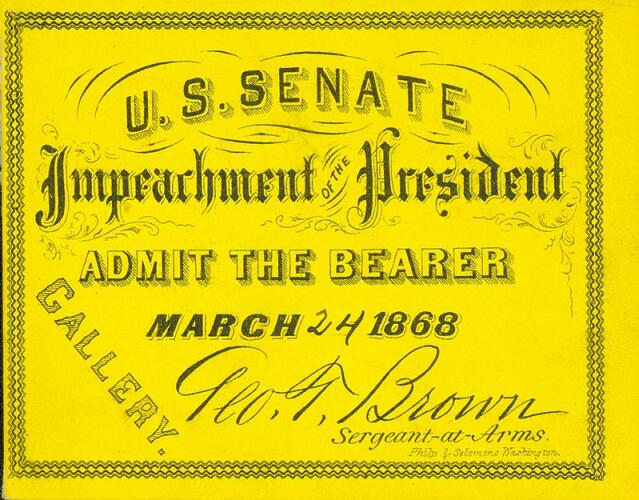 Andrew Johnson impeachment trial admission ticket dated March 24, 1868